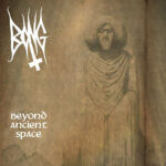 Bong 'Beyond Ancient Space'
